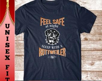 Rottweiler Shirt. Feel Safe Sleep with a Rottweiler. Fun Rottweiler Lover Gift