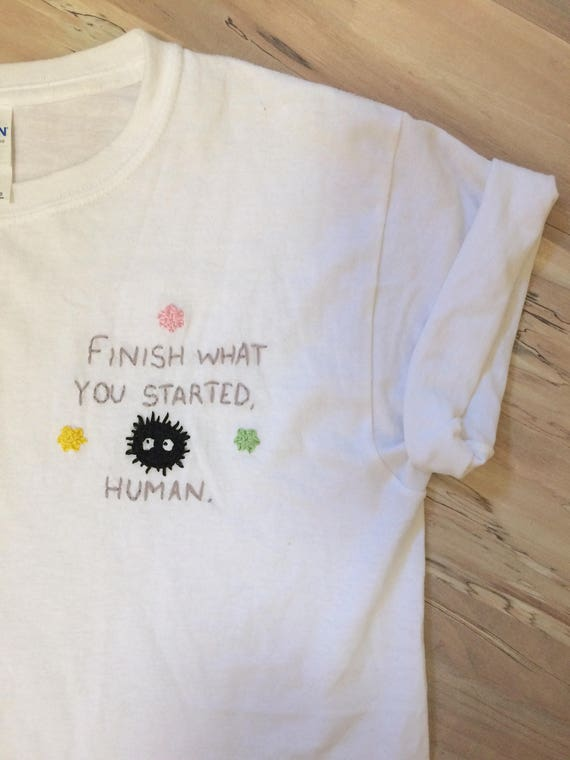 Finish What You Started, Human hand-embroidered shirt