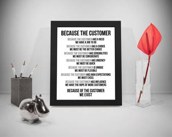 Because The Customer Quotes, Customer Sayings, Business Print, Customer Quote, Public Relations, Office Decor, Office Art