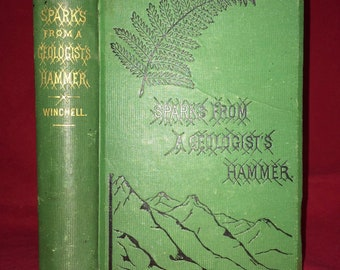 Sparks from a Geologist's Hammer by Alexander Winchell 1882 Fine Binding Victorian Science Book