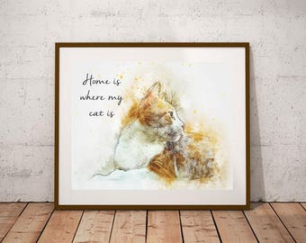 Home Is Where My Cat Is Printable Art Print