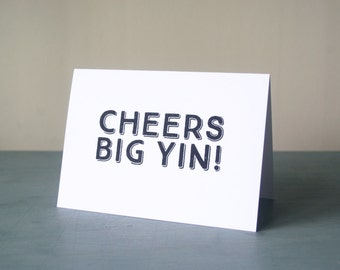 Cheers Big Yin! Fathers Day Card. Quirky Fathers Day Card.Fathers Day.Fathers Day Card