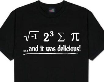 I 8 SUM PI t shirt