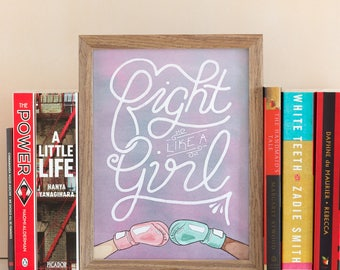 Fight Like a Girl Feminist AF Wall Art Print, Girl Gang, Nasty Woman, Feminism, Smash the Patriarchy, Me Too, Time's Up, Strong Women