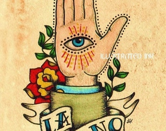 Old School Tattoo Art Hand LA MANO Loteria Print 5 x 7, 8 x 10 or 11 x 14