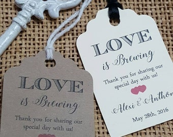 "Personalized Favor Tags 2.5""Lx1.8""w, Wedding tags, Thank You tags, Favor tags, Gift tags, Bridal Shower Favor Tags, love is brewing"
