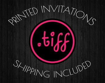 5 Printed 4x6 OR 5x7 Invitations (Your choice of paper!)