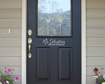 Front Door - No Soliciting Beware of Dog - Vinyl Lettering - Porch Decor - Door Stickers - Door Decals - Vinyl Decal Sticker 1336
