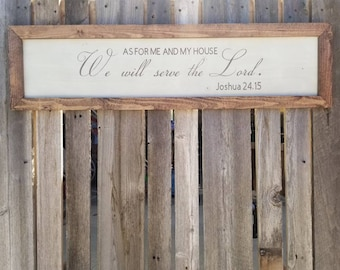 As For Me And My House, We Will Serve The Lord Joshua 24:15 hand painted wood sign.