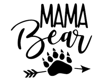 Mama Bear Svg Bear Svg Mom life Svg Vector cut file cutting file for Cricut Explore Silhouette Cameo dxf files svg files eps