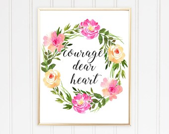 C.S. Lewis Quote, Floral Wall Art, Bedroom Wall Decor, Brave Quotes, Courage Dear Heart, INSTANT DOWNLOAD