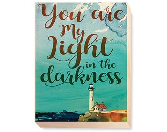 "Motivational Word Art ""You Are My Light In The Darkness"""