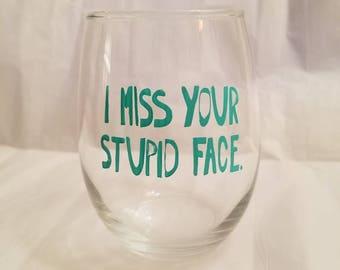 15 oz stupid face wine glass