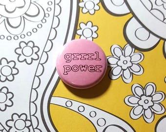 Grrrl Power Pinback Button or Magnet