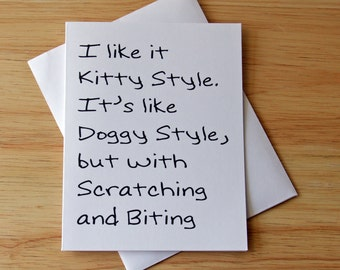 Kitty Style, Boyfriend Gift, Naughty Card, Dirty Card, Sexual Card, Card For Him, Doggy Style, Erotic Card, Birthday Card, Card For Husband