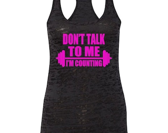 Don't Talk To Me I'm Counting Workout Racerback Tank Top Gym Tank Funny Workout Tank