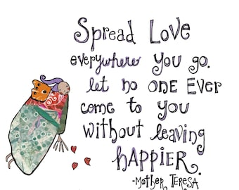 Spread Love, Mother Teresa, Love Print, Confidence, Happy