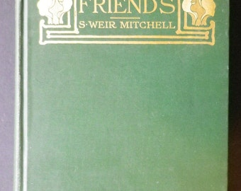 Dr. North and His Friends by S Weir Mitchell, 1901
