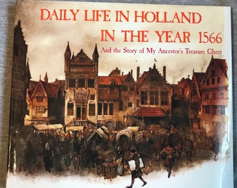 Rien Poortvliet schwer zu Buch Alltag in den Niederlanden im Jahr 1566 finden