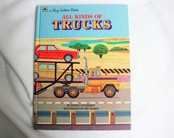 All Kinds of Trucks, a Big Golden Book, by Edith Kunhardt, ISBN  0-307-10406-0, Book about Trucks, Vintage Trucks Book