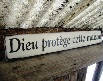 God Protect This House Dieu Protege Cette Maison Made In Montana French Country Decor Shabby Decor Cottage Countryside French Farmhouse