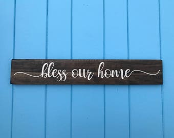 Bless our home - Bless our home Sign - Wedding Gift - Housewarming Gift - Birthday Gift - Mothers Day Gift