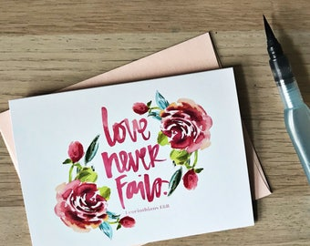 Love Never Fails - greeting card with coordinating envelope, perfect for Valentine's Day, anniversaries, weddings, bridal showers