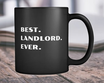 Landlord Gift Landlord Mug Landlord Cup Best Landlord Ever Landlord Coffee Cup Landlord Present Landlord Thank-You Greatest Landlord