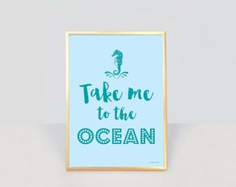 Take me to the ocean print-ocean wall art-ocean quote wall art-coastal print-coastal decor-home decor-nautical print-by NATURA PICTA-NPCP010