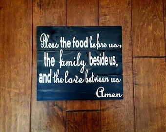 Bless The Food Before Us, The Family Beside Us, And The Love Between Us - Sign - Wood Sign - Kitchen Sign - Kitchen Decor - Wedding Gift