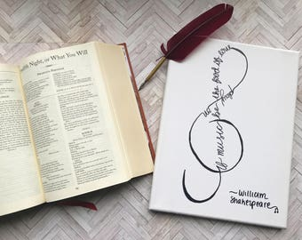 If Music Be the Food of Love Canvas; Shakespeare Canvas; Shakespeare Sign; Music Sign; Musician Gift; Shakespeare Lover Gift; Hand lettering