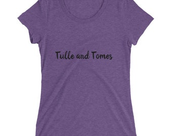 Tulle and Tomes T-Shirt (Color)