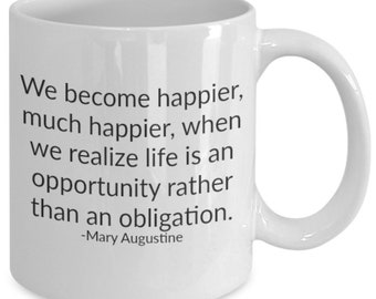 Life is an opportunity - coffee / hot chocolate / tea mug - 11 oz ceramic cup