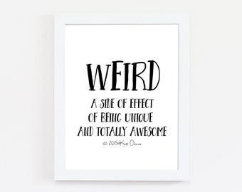 Weird Definition Print, Black and White Print, Motivational Quotes, Typography Print, Bedroom Decor, Home Decor