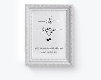 Oh Snap Wedding Sign, Wedding Hashtag Sign, Printable Hashtag Sign, Calligraphy Hashtag Sign , Tag Your Photos, DIY Wedding Reception Sign