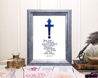 """GudsOrd """"Jeg er veien, sannheten og livet"""""""
