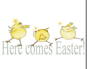 Here Comes Easter Card,  Chick Greeting Card, Blank inside, Watercolour