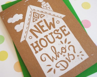 Funny New House Card, Linocut Card, New House Who Dis? Moving Card, Housewarming Card, Congratulations Card, Meme Card