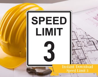 Speed Limit Three Printable Sign - Speed Limit 3 Printable Construction Party Sign - Speed Limit 3 Printable Sign - Instant Download