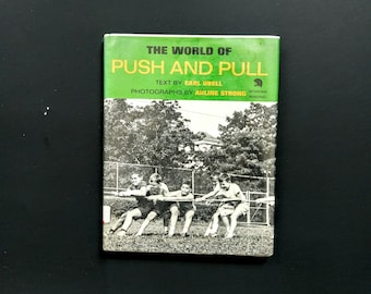 """Vintage 1960s Childrens Science Text Book """"The World of Push And Pull"""" Earl Ubell Hardback Practical Science Learning Home School Book"""