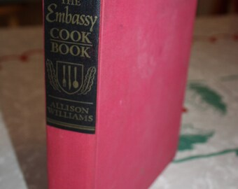 The Embassy Cookbook, Allison Williams, International Recipes, Vintage 1966