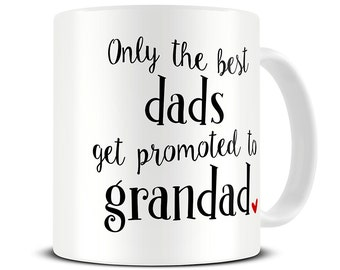 Pregnancy Announcement Gift - Only the Best Dads Get Promoted to Grandad Mug - Baby Announcement - Parents - New Grandparents Gift MG586