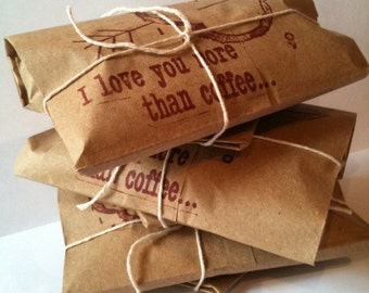 """Fathers's Day Gift Idea // Coffee Gift Set of 3. Freshly roasted """"I Love You More Than Coffee"""" Gift for Him."""