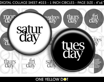 INSTANT DOWNLOAD - 1 Inch Circles Digital Collage Sheet - Days Black White - Bottle Caps Scrapbooking Pendant Magnets Tags - 023