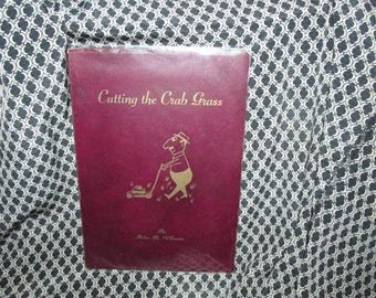 "Poetry Book ""Cutting the Crab Grass"" by Helen Villaume"
