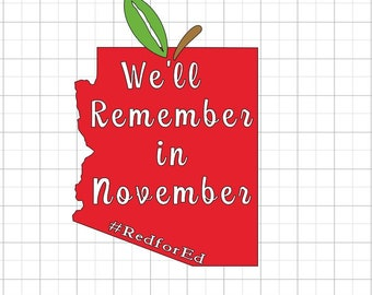 We'll Remember in November Arizona State Apple