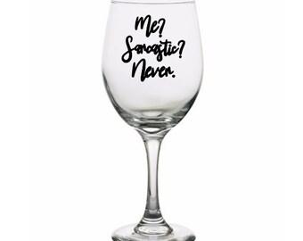 Me? Sarcastic? Never? Sarcasm Snarky Funny Pint Glass Wine Alcohol Cup Mug Home Decor Bar Jenuine Crafts Mothers Day