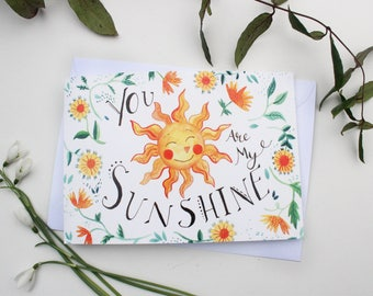 You Are My Sunshine, Greetings Card, A5 size