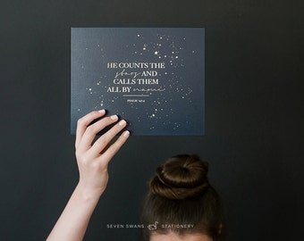 Bible decor, Gold Foil Art Print, He Counts the Stars {midnight blue}, Bible quote, Psalm, Quote from the Bible, Scripture wall art