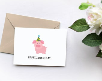 Funny Birthday Card, Cute Pig Card, Kid's Birthday Cards, Cute Birthday Gift, Pun Card, Pig Card, Pig Birthday Card
